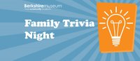 berkshire museum family trivia night
