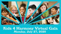 Kids 4 Harmony Virtual Gala